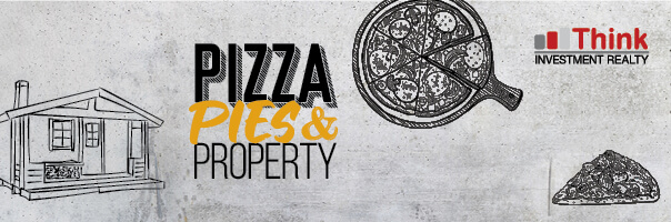 Pizza, Pies and Property